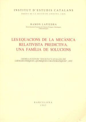 LES EQUACIONS DE LA MECÀNICA RELATIVISTA PREDICTIVA