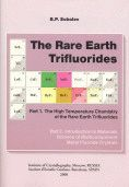THE RARE EARTH TRIFLUORIDES. T.1. THE HIGH TEMPERATURE CHEMISTRY OF THE RARE EARTH TRIFLURIDES