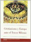 CRISTIANISMO Y EUROPA ANTE EL TERCER MILENIO