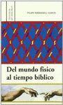 DEL MUNDO FÍSICO AL TIEMPO BÍBLICO