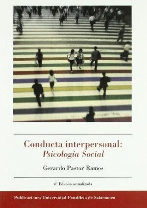 CONDUCTA INTERPERSONAL: PSICOLOGÍA SOCIAL