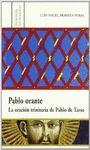 PABLO ORANTE. LA ORACIÓN TRINITARIA DE PABLO DE TARSO