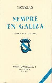 OBRA COMP CASTELAO II SIEMPRE EN GALICIA OBRA COMPLETA. TOMO 2. SIEMPRE EN GALICIA