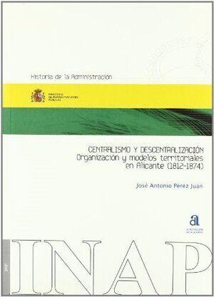 CENTRALISMO Y DESCENTRALIZACIÓN