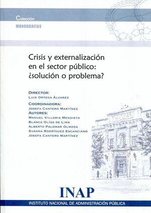 CRISIS Y EXTERNALIZACIÓN EN EL SECTOR PÚBLICO
