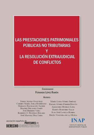 PRESTACIONES PATRIMONIALES PÚBLICAS NO TRIBUTARIAS Y LA RESOLUCIÓN EXTRAJUDICIAL DE CONFLICTOS