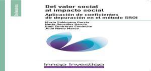 DEL VALOR SOCIAL AL IMPACTO SOCIAL