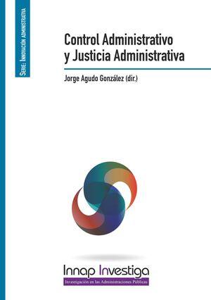CONTROL ADMINISTRATIVO Y JUSTICIA ADMINISTRATIVA