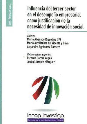INFLUENCIA DEL TERCER SECTOR EN EL DESEMPEÑO EMPRESARIAL COMO JUSTIFICACIÓN DE LA NECESIDAD DE INNOVACIÓN SOCIAL