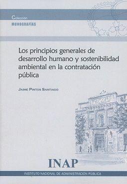LOS PRINCIPIOS GENERALES DE  DESARROLLO HUMANO Y SOSTENIBILIDAD AMBIENTAL EN LA CONTRATACIÓN PÚBLICA