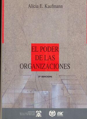 EL PODER DE LAS ORGANIZACIONES: COMPORTAMIENTO, ESTRUCTURA Y ENTORNO