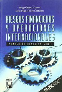 RIESGOS FINANCIEROS Y OPERACIONES INTERNACIONALES