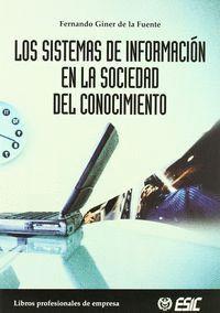 LOS SISTEMAS DE INFORMACIÓN EN LA SOCIEDAD DEL CONOCIMIENTO
