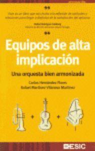 EQUIPOS DE ALTA IMPLICACIÓN