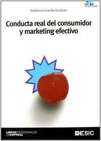 CONDUCTA REAL DEL CONSUMIDOR Y MARKETING EFECTIVO