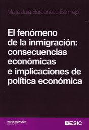 EL FENÓMENO DE LA INMIGRACIÓN:  CONSECUENCIAS ECONÓMICAS E IMPLICACIONES DE POLÍTICA ECONÓMICA