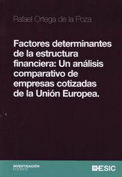 FACTORES DETERMINANTES DE LA ESTRUCTURA FINANCIERA