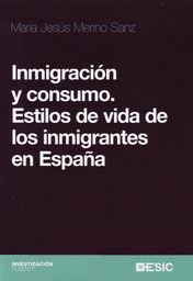 INMIGRACIÓN Y CONSUMO. ESTILOS DE VIDA DE LOS INMIGRANTES EN ESPAÑA