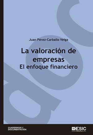 LA VALORACIÓN DE EMPRESAS EL ENFOQUE FINANCIERO