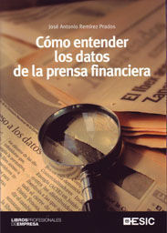 CÓMO ENTENDER LOS DATOS DE LA PRENSA FINANCIERA