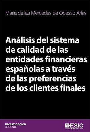 ANÁLISIS DEL SISTEMA DE CALIDAD DE LAS ENTIDADES FINANCIERAS ESPAÑOLAS A TRAVÉS DE LAS PREFERENCIAS DE LOS CLIENTES FINALES
