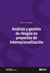 ANÁLISIS Y GESTIÓN DE RIESGOS EN PROYECTOS DE INTERNACIONALIZACIÓN