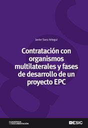 CONTRATACIÓN CON ORGANISMOS MULTILATERALES Y FASES DE DESARROLLO DE UN PROYECTO EPC