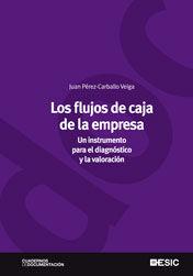 LOS FLUJOS DE CAJA DE LA EMPRESA UN INSTRUMENTO PARA EL DIAGNÓSTICO Y LA VALORACIÓN