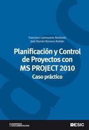 PLANIFICACIÓN Y CONTROL DE PROYECTOS CON MS PROJECT 2010