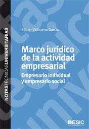 MARCO JURÍDICO DE LA ACTIVIDAD EMPRESARIAL  EMPRESARIO INDIVIDUAL Y EMPRESARIO SOCIAL