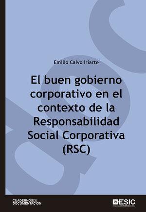 EL BUEN GOBIERNO CORPORATIVO EN EL CONTEXTO DE LA RSC  (RESPONSABILIDAD SOCIAL CORPORATIVA)