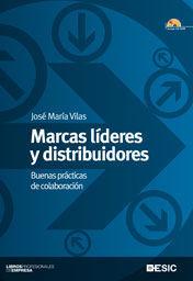 MARCAS, LDERES Y DISTRIBUDORES BUENAS PRÁCTICAS DE COLABORACIÓN