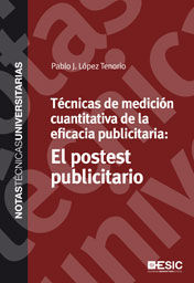 TÉCNICAS DE MEDICIÓN CUANTITATIVA DE LA EFICACIA PUBLICITARIA  EL POSTEST PUBLIC