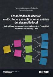 LOS MÉTODOS DE DECISIÓN MULTICRITERIO Y SU APLICACIÓN AL ANÁLISIS DEL DESARROLLO LOCALL APLICACIÓN D