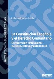 LA CONSTITUCIÓN ESPAÑOLA Y EL DERECHO COMUNITARIO