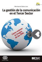 LA GESTIÓN DE LA COMUNICACIÓN EN EL TERCER SECTOR