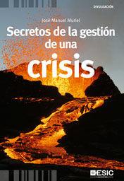 SECRETOS DE LA GESTIÓN DE UNA CRISIS
