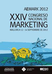 XXIV CONGRESO NACIONAL DE MARKETING. AEMARK 2012 MALLORCA