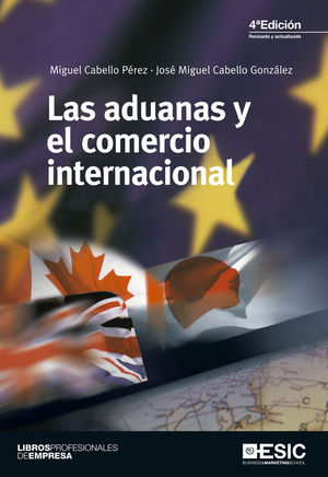 LAS ADUANAS Y EL COMERCIO INTERNACIONAL