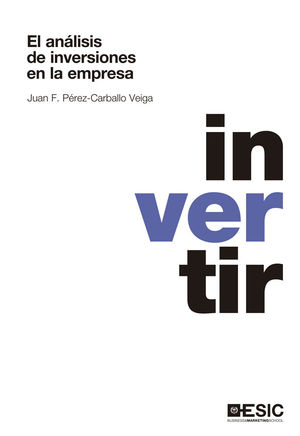 EL ANÁLISIS DE INVERSIONES EN LA EMPRESA