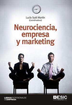 NEUROCIENCIA, EMPRESA Y MARKETING