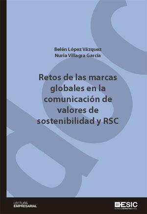 RETOS DE LAS MARCAS GLOBALES EN LA COMUNICACIÓN DE VALORES DE SOSTENIBILIDAD Y RSC