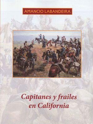 CAPITANES Y FRAILES EN CALIFORNIA
