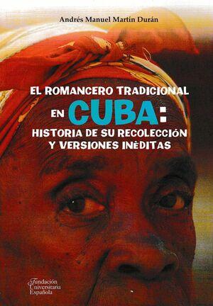 EL ROMANCERO TRADICIONAL EN CUBA: HISTORIA DE SU RECOLECCIÓN Y VERSIONES INÉDITAS