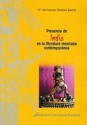 PRESENCIA DE INDIA EN LA LITERATURA MEXICANA CONTEMPORÁNEA