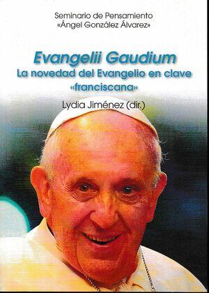 EVANGELII GAUDIUM. LA NOVEDAD DEL EVANGELIO EN CLAVE