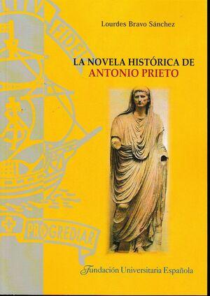 LA NOVELA HISTÓRICA DE ANTONIO PRIETO