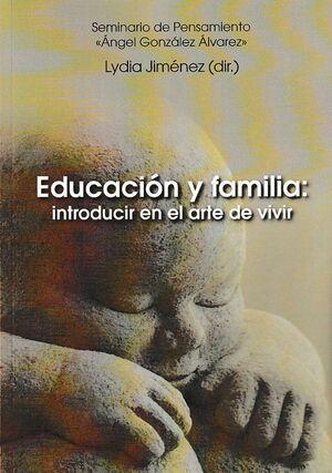 EDUCACIÓN Y FAMILIA: INTRODUCIR EN EL ARTE DE VIVIR