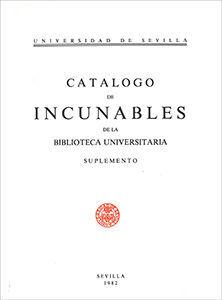 CATÁLOGO DE INCUNABLES DE LA BIBLIOTECA UNIVERSITARIA