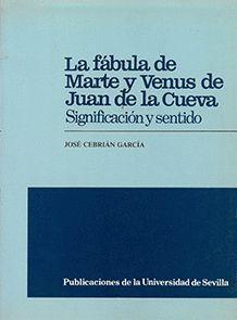 LA FÁBULA DE MARTE Y VENUS DE JUAN DE LA CUEVA
